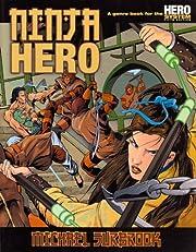 Ninja Hero: Hero System