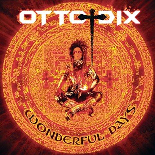 Otto Dix: Wonderful days (Audio CD)