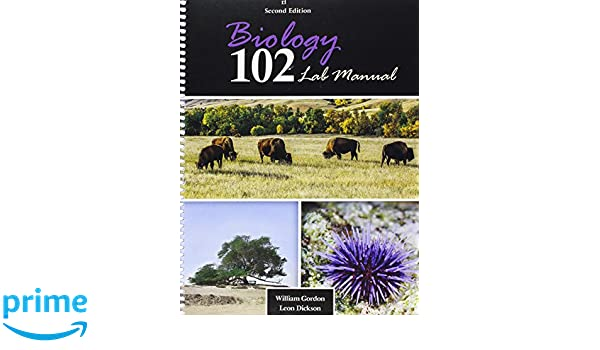 Amazon biology 102 lab manual 9781465268495 gordon william amazon biology 102 lab manual 9781465268495 gordon william leon a dickson jr books fandeluxe Image collections