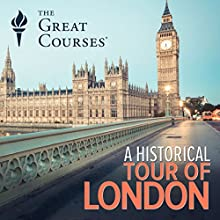 A Historical Tour of London Miscellaneous by Robert Bucholz Narrated by Robert Bucholz