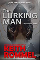 The Lurking Man: A Psychological Thriller (Shade of the Reaper Book 2) Kindle Edition