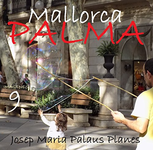 Descargar Libro Mallorca: Palma [9] [esp] Josep Maria Palaus Planes
