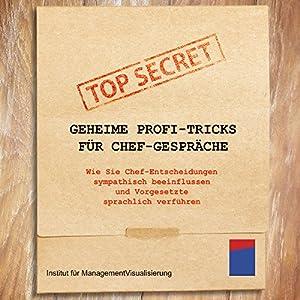 Geheime Profi-Tricks für Chef-Gespräche Hörbuch