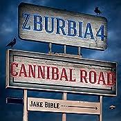 Z-Burbia 4: Cannibal Road, Volume 4 | Jake Bible