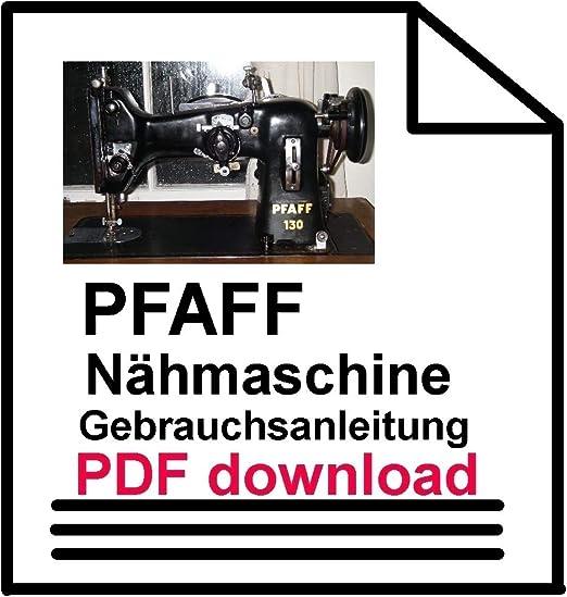 Unbekannt Download File Ajuste Instrucciones Pfaff 130do it Your ...
