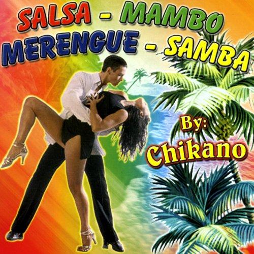 Salsa - Mambo - Merengue - Samba