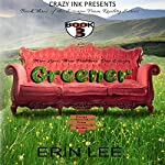 Greener: Escape From Reality Series, Book 3 | Erin Lee