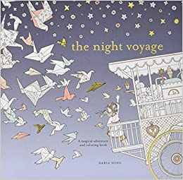 The Night Voyage: A Magical Adventure and Coloring Book (Time ...