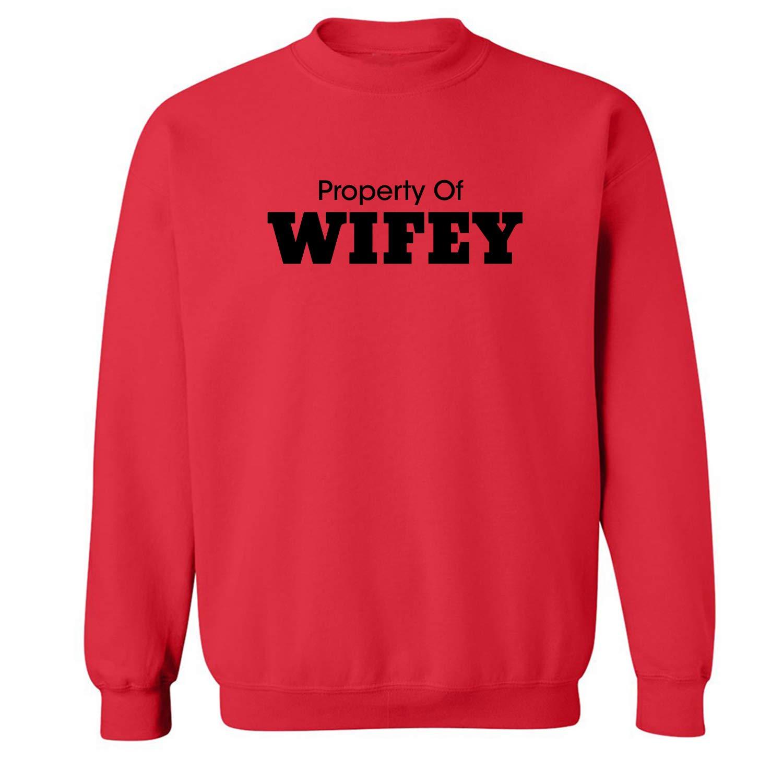 ZeroGravitee Property of Wifey Crewneck Sweatshirt