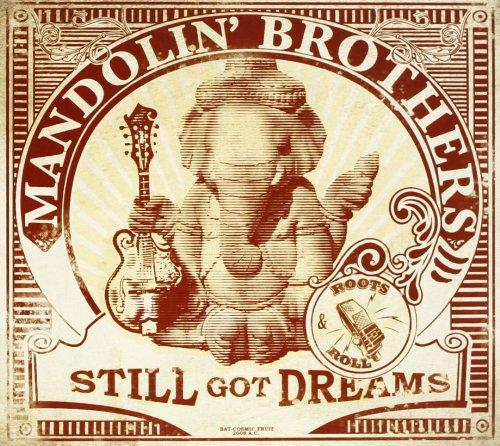 Mandolin Brothers (Still Got Dream)