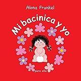 Mi bacinica y yo (para ella) (Spanish Edition)