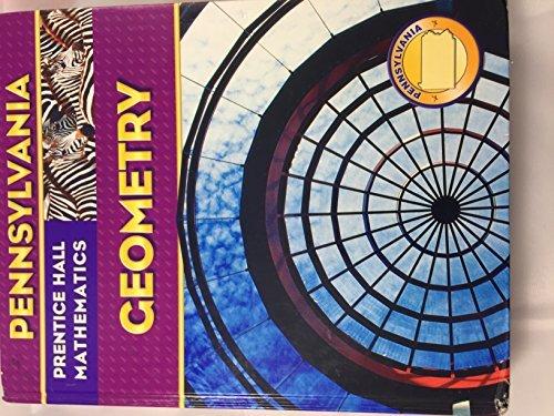 Geometry: PA Edition (Prentice Hall Mathematics, Geometry: PA Edition)