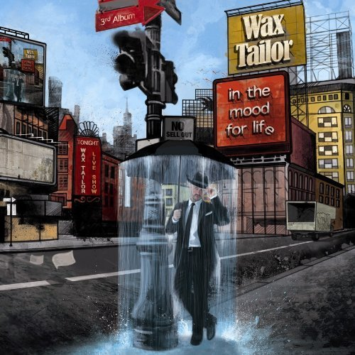 In the Mood for Life by Wax Tailor (2009-09-22) (Wax Tailor In The Mood For Life)
