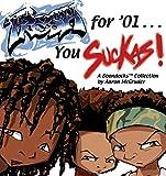 Fresh For '01... You Suckas: A Boondocks Collection