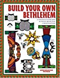 Build Your Own Bethlehem, Gertrud M. Nelson and Peter Mazar, 1568544480