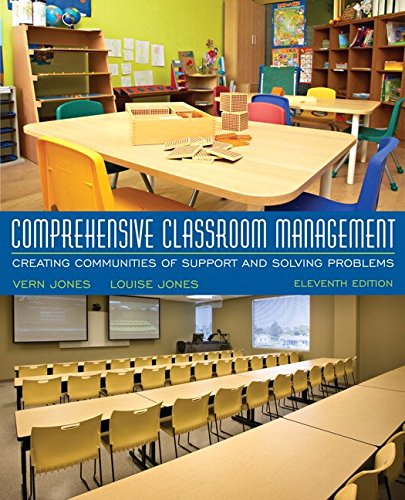 Comprehensive Classroom Management: Creating Communities of Support and Solving Problems (Problem Solving Classroom)