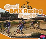 Cool BMX Racing Facts, Sandy Donovan, 1429662042