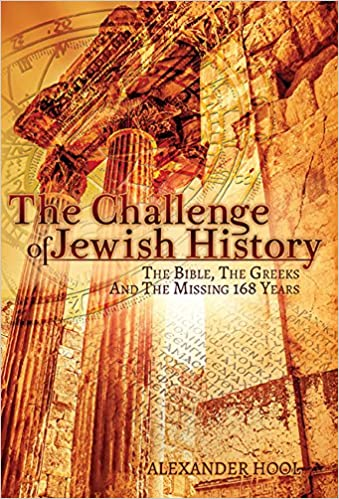 The Challenge of Jewish History: The Bible, The Greeks & The