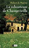 La rebouteuse de Champvieille par Maximy