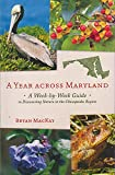 A Year across Maryland: A Week-by-Week Guide to Discovering Nature in the Chesapeake Region