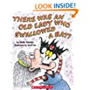 There Was An Old Lady Who Swallowed A Bat! (Turtleback School & Library Binding Edition)