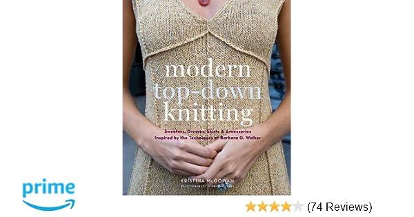 4605fede8 Modern Top-Down Knitting  Sweaters