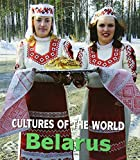 Belarus (Cultures of the World)