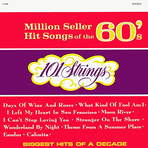 Million Seller Hit Songs of the 60s (Remastered from the Original Master - Strings Orchestra