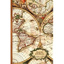 Travel Journal: Gifts / Gift / Presents ( Ruled Travelers Journal / Large Notebook with Antique Map Cover )