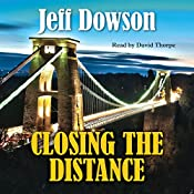 Closing the Distance | Jeff Dowson