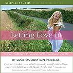 Letting Love In | Lucinda Drayton