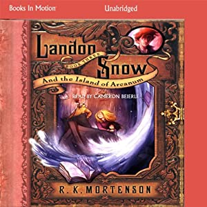 Landon Snow and the Island of Arcanum Audiobook
