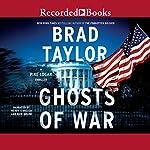 Ghosts of War: A Pike Logan Thriller | Brad Taylor