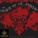 The Island of Dr. Moreau [Classic Tales Edition] Audiobook by H. G. Wells Narrated by B. J. Harrison