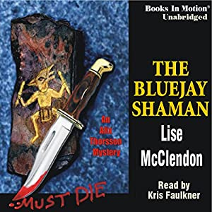 The Bluejay Shaman Audiobook