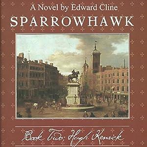 Sparrowhawk, Book Two: Hugh Kenrick Audiobook