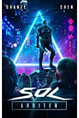 Sol Arbiter: A Military Cyberpunk Thriller Kindle Edition