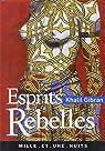 Esprits rebelles par Gibran