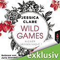 In einer heißen Nacht (Wild Games 1) Hörbuch von Jessica Clare Gesprochen von: Julia Stoepel