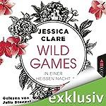 In einer heißen Nacht (Wild Games 1) | Jessica Clare