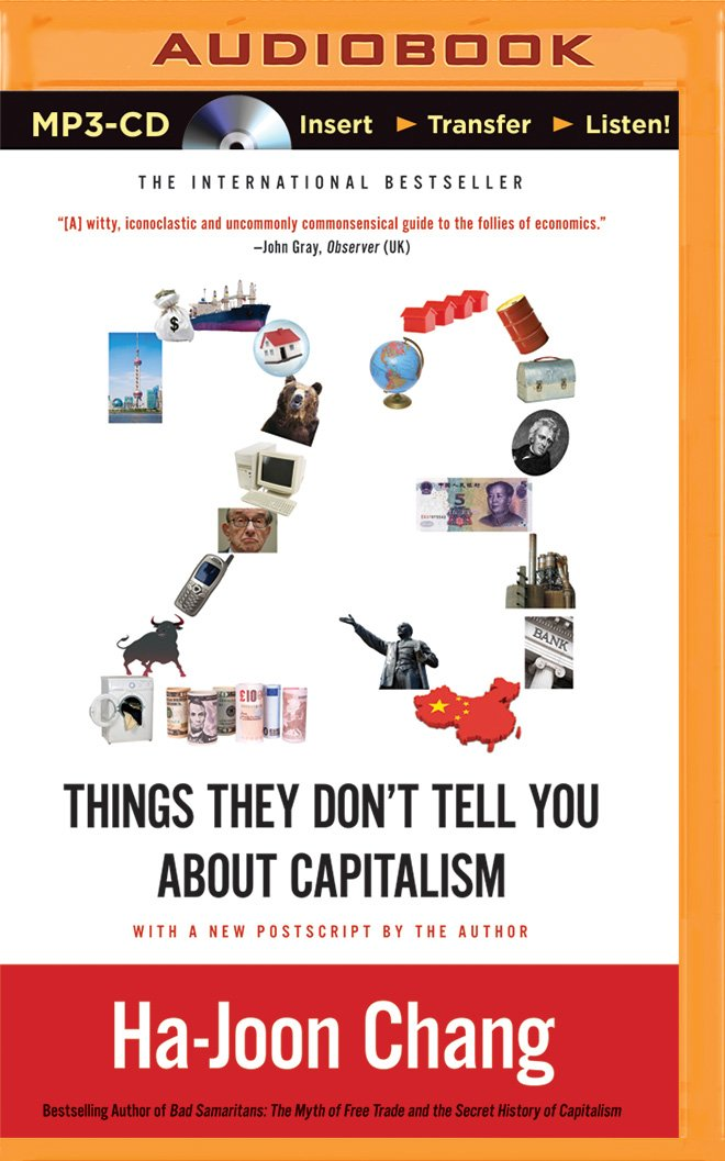23 Things They Dont Tell You about Capitalism: Amazon.es: Chang, Ha-Joon, Barrett, Joe: Libros en idiomas extranjeros