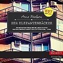 Der Elefantenbäcker Hörbuch von Arne Nielsen Gesprochen von: Matthias Lühn