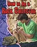 How to Be a Rock Collector, Natalie Hyde, 0778772179