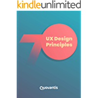 UX Design Principles: How design principles help create delightful and compelling user experiences