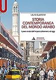 Storia contemporanea del mondo arabo. I paesi arabi dall'impero ottomano ad oggi