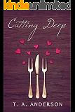 Cutting Deep (The Cut Series Book 1)