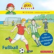 Fußball (Pixi Wissen) | Cordula Thörner, Melle Siegfried