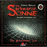 Die gekrümmte Zeit (Die schwarze Sonne 12) | Günter Merlau