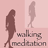 Walking Meditations