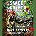 Sweet Dreams Are Made of This: A Life in Music Audiobook by Dave Stewart Narrated by Mick Jagger, Dave Stewart